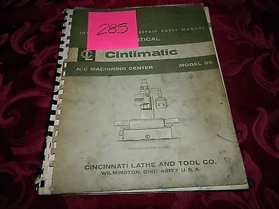 Cincinnati Model DE  Milling Machine Operation & Parts Manual # 285