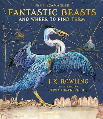 Fantastic Beasts and Where to Find Them: Illustrated Edition by J.K. Rowling Har