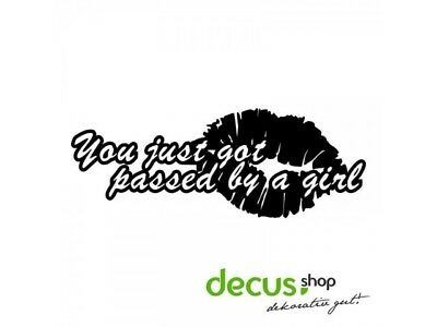 bfc4936a2 YOU JUST GOT Passed By a Girl Car Sticker Funny Race Truck Window ...