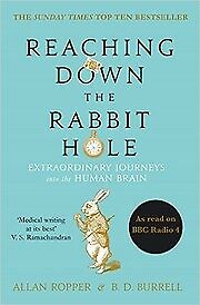 Reaching Down the Rabbit Hole: Extraordinary Jou, Burrell, Brian David, Ropper,