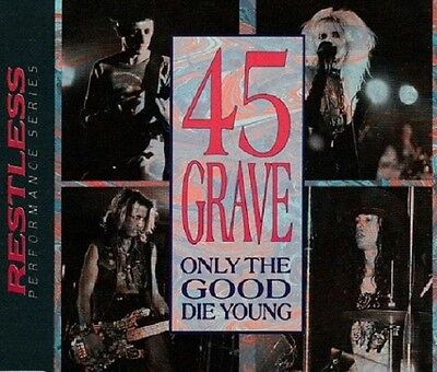 45 GRAVE Only the good die young - CD (Restless Records - 1989)