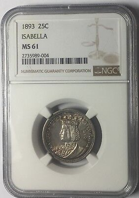 1893 Isabella Silver Commemorative Quarter - MS61 NGC