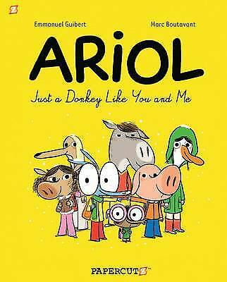 Ariol: No. 1: Just a Donkey Like You and Me,PB,Marc Boutavant - NEW