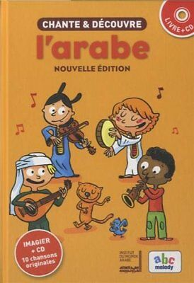 Chante et découvre l'arabe / Sing & Learn Arabic from French