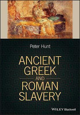Ancient Greek and Roman Slavery by P. Hunt Paperback Book Free Shipping!