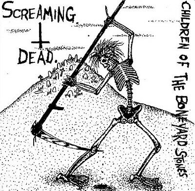 "SCREAMING DEAD Children Of The Boneyard Stones - 7"" / Black Vinyl - Reissue 2011"