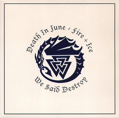"DEATH IN JUNE / FIRE + ICE We said destroy - Vinyl / 7"" - Ltd."