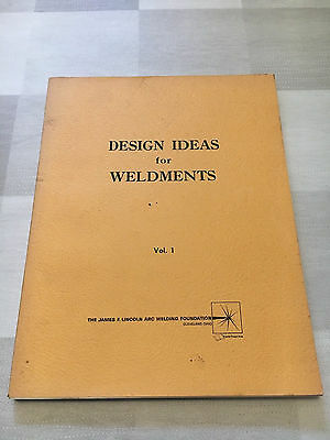 Design Idea for Weldments Volume I 1963