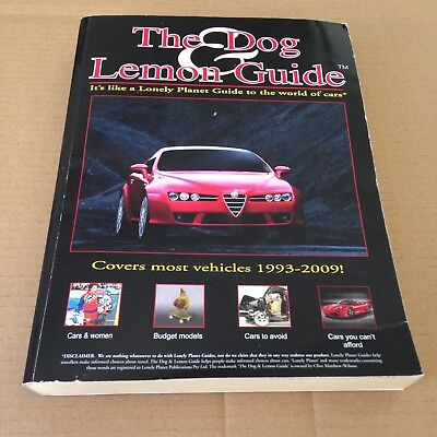 The Dog & and Lemon Guide - covers most vehicles 1993 - 2009