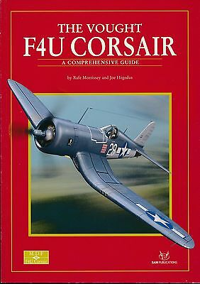 The Vought F4U Corsair - A Comprehensive Guide (SAM Publications) - New Copy