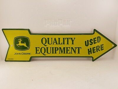 John Deere Quality Equipment Used Here Tin sign