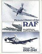 Pictorial History Of The Royal Air Force, John W R Taylor, Philip John Richard M