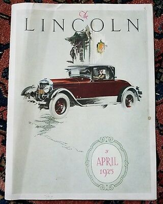 Antq Dealership THE LINCOLN APRIL 1925 Original Factory Brochure Magazine 20pgs