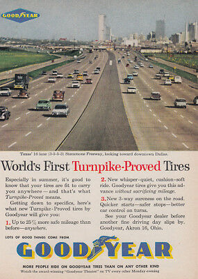 1960 Goodyear: Turnpike Proved Tires, Stemmons Freeway Dallas Vintage Print Ad