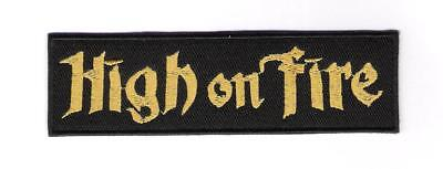 patch embroidered / écusson thermocollant High On Fire