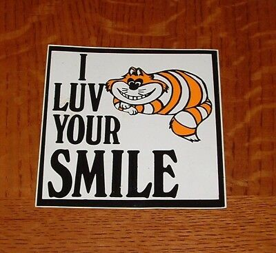 "RARE Vintage 1980's Cheshire Cat *** I Love Your Smile*** Sticker  4"" x 4"""