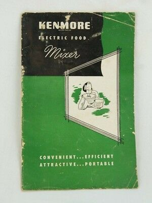 vintage 1940 s or early 50 s kenmore electric food mixer manual