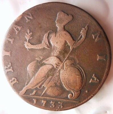 1733 GREAT BRITAIN 1/2 PENNY - VERY HIGH QUALITY - Hard to Find Coin - Lot #N16