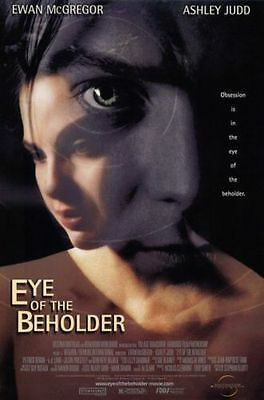 Eye of the Beholder Original D/S Rolled Movie Poster 27x40 NEW 1999  Ashley Judd