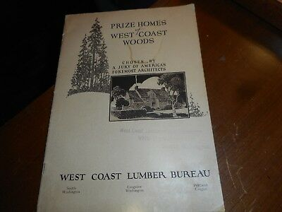 1928 PRIZED HOMES OF WEST COAST WOODS by AMERICA'S FOREMOST ARCHITECTS