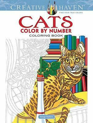 Creative Haven Cats Color by Number Coloring Book by George Toufexis Paperback B