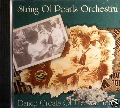 Dance Greats Of The War Years by String Of Pearls Orchestra  New   Free US Ship