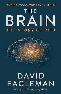 The Brain: The Story of You, Eagleman, David, New