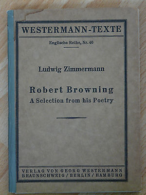 Westermann-Texte, Englische Reihe, Nr. 40: Robert Browning, A Selection ..Poetry