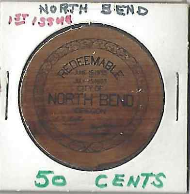 North Bend Oregon Series 1-50c Depression scrip wood