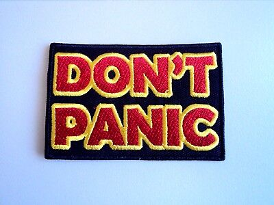 1x Hitchhiker Guide Don't Panic Patches Embroidered Applique Badge Iron Sew On