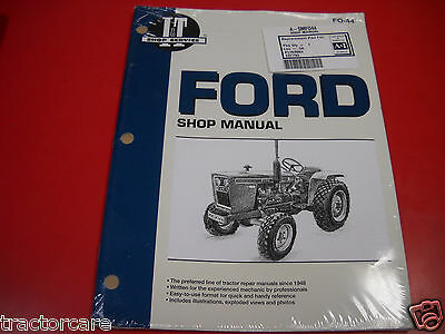 Ford Tractor I&T Shop Service Manual 1100 1200 1300 1510 1700 1910 2110 FO44