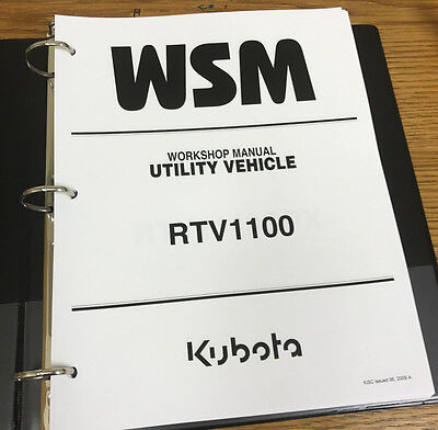 Kubota RTV1100 UTILITY VEHICLE WSM Workshop Service Repair IN BINDER