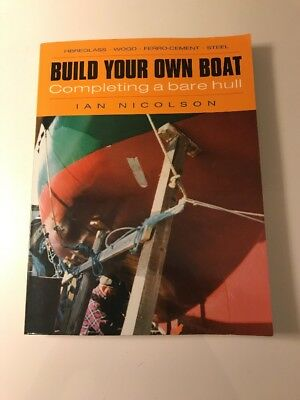 Ian Nicolson / Build Your Own Boat Completing A Bare Hull