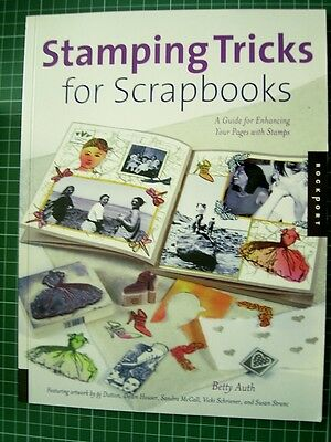 STAMPING TRICKS FOR SCRAPBOOKS by BETTY AUTH - Ehance your pages with stamps