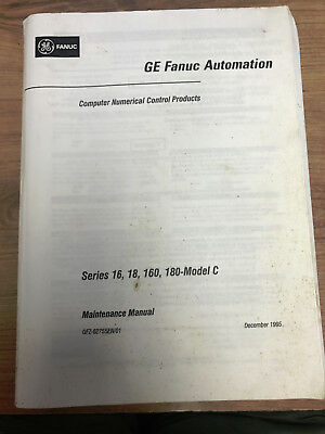 GE FANUC Automation - Maintenance Manual - Series 16, 18, 160, and 180-Model C