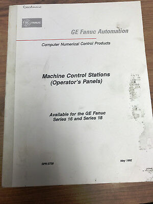GE FANUC Automation - Machine Control Stations Manual