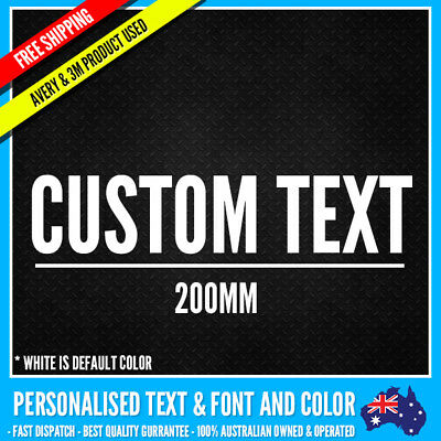 CUSTOM Name Personalised Text Sticker Decal Choose Your Own (200mm Long) Vinyl