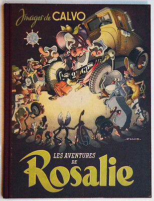 LES AVENTURES DE ROSALIE, CALVO édition originale 1946, album BD collection