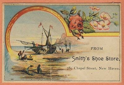 Victorian Trade Card - SMITH'S SHOE STORE Chapel Street New Haven shipwreck rose