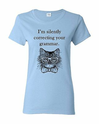 bcd25930 I'm Silently Correcting Your Grammar Cat Funny Women Adult Graphic T-Shirt