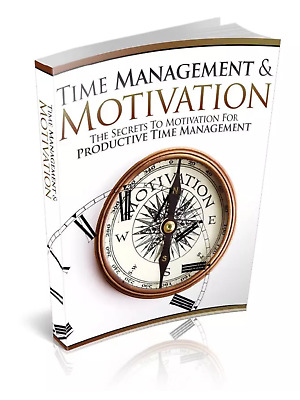 Time Management And Motivation & Bonus 10 Self Help Ebooks Resell rights pdf