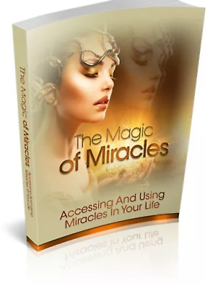 The Magic Of Miracles & Bonus 10 Self Help Ebooks Resell rights Pdf Free ship