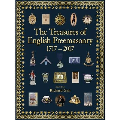The Treasures Of English Freemasonry 1717 - 2017 Only 25 Pounds - Masonic Book