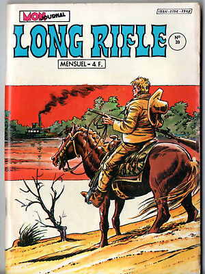 #  LONG RIFLE n°39 ¤ 1981 MON JOURNAL