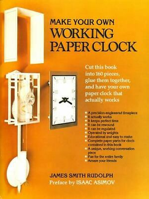 Make Your Own Working Paper Clock by James Smith Rudolph (1983, Paperback)