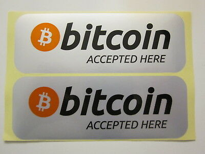 "2 X Waterproof High Quality ""Bitcoin Accepted Here"" Sticker Shop Decals - BTC"