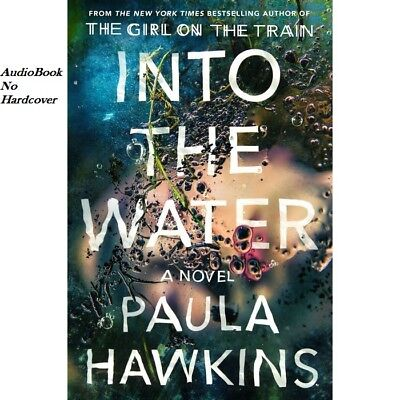 Into the Water: The Number One Bestseller by Paula Hawkins