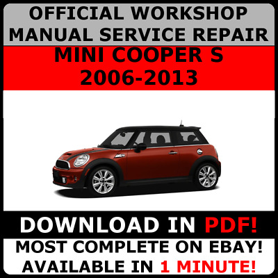 # OFFICIAL WORKSHOP Service Repair MANUAL for MINI COOPER S 2006-2013  #