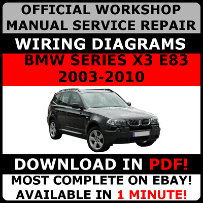 WORKSHOP MANUAL SERVICE & REPAIR GUIDE for BMW X3 E83 2003-2010 + ...