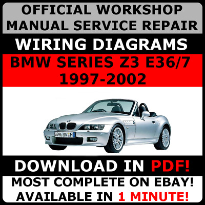 official workshop repair manual for bmw series z3 e36/7 1997-2002 wiring